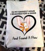 In my darkest hour i reached for hand and found a paw dog lovers shirt
