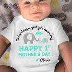 You're doing great job mummy happy 1st mother's day tshirt