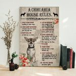 A chihuahua house rules don't come home smelling of other dogs poster