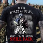 Death Smiles At Us All Only The Veterans Smile Back T-Shirt