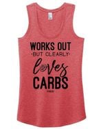 Works Out But Clearly Loves Carbs Tanktop