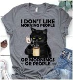 Cat i don't like morning people or mornings or people shirt