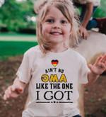 Ain't no oma like the one i got grandmother germany shirt