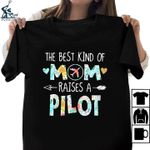 The best kind of mom raised a pilot tshirt