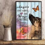 Dog angels don't always have wings sometimes they have paws butterflies poster