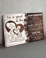 To my daughter I'm so proud of you laugh love live love you your mom family poster
