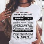 Soy una mujer orgullosa de un marido loco el nacio en abril si te metes conmigo t-shirt