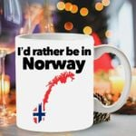I'd rather be in norway
