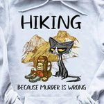 Hiking because murder is wrong black cat t-shirt