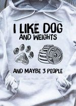 I like dog and weights and maybe 3 people tshirt