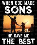 When god made sons he gave me the best family t-shirt