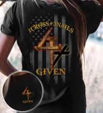 God 1 cross 3 nails 4given jesus shirt
