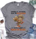 Happiness is returning from the bookshop with a great bunch of books tshirt