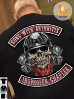 Sons with arthritis ibuprofen chapter tshirt