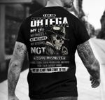 I am an Ortega my life my choices my mistakes my lessions not your business my life is not your story to tell t-shirt