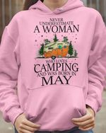 Never underestimate a woman who loves camping and was born in may t-shirt