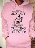 Never underestimate an old lady who loves quilting and was born in December tshirt