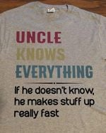 Uncle know everything tshirt