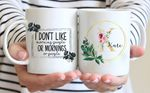 Mothers Day Gift I Dont Like Morning People Or Morning Or People Mothers Day Personalized
