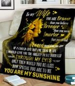 Sunflower To My Wife You Are My Sunshine You Are Braver Stronger Smarter Than You Think
