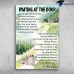 Waiting At The Door I'll be Wait At The Door I'll Be Waiting At The Door Dachshund Dog Poster Canvas