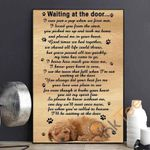 Poodle Dog Wait At The Door I'll Be Waiting At The Door Poster