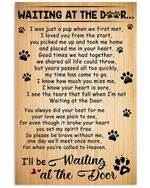 I'll Be Wait At The Door I'll Be Waiting At The Door Trending Gift For Dog Lovers Vertical poster
