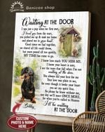 Dachshund Dog Wait At The Door I'll Be Waiting At The Door Loss A Dog Gift Pet Lovers Personalized Poster