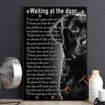 Black Labrador Retriever Wait At The Door I'll Be Waiting At The Door Poster