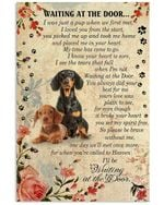 Dachshund Wait At The Door I'll Be Waiting At The Door Poster