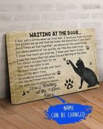 Best Gift For Cat Lovers Wait At The Door I'll Be Waiting At The Door personalized Poster
