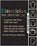 Electrician pronouciation & defination Magician t-shirt