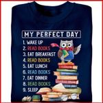 My day wake up read books eat breakfast tshirt