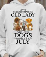 Never underestimate an old lady who loves dogs and was born in july tshirt