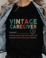 Vintage caregiver knows more than she says and notices more than you realize difination t-shirt