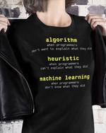 Algorithm heauristic machine learning defination t-shirt