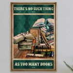 There's no such thing as too many books poster