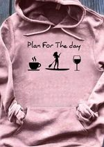 Plan for the day coffee Paddleboarding wine t-shirt