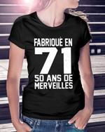 Fabrique en 71 50 ans de merveilles shirt