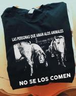 Las personas que aman alos animales no se los comen t shirt