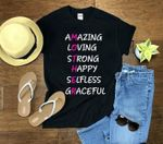 Amazing loving strong happy selfless graceful mother t-shirt