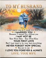 To my husband I didn't marry you so I could live with you I married you because I cannot live without you old couple love t-shirt