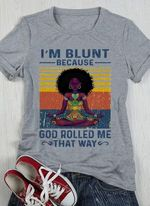 Afro girl i'm blunt because god rolled me that way retro shirt