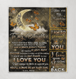 To My Daughter I Am Always Right There In Your Heart Moon & Butterflies