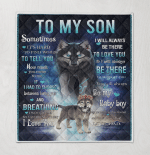 To My Son I Will Always Be There To Love You Dad Wolf