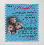 Elsa To My Daughter Inside This Blanket There Is A Piece Of My Heart Love Mom 2 Tm