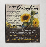 Sunflower To My Daughter Never Forget That I Love You More Than You Will Ever Know You Are My Sunshine Mom