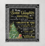To My Bonus Daughter They Say Christmas Is A Time Of Believing I Believe In You