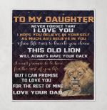 To My Daughter Never Forget That I Love You Promise To Love You For The Rest Dad Lion