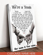 Personalized We Are A Team Never I Love You Turn Back The Clock Life Gave Me Poster Canvas Best Gift With Custom Name For Him For Her Poster